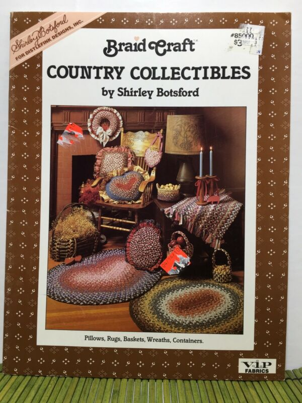 Braid Craft Country Collectibles Botsford Braided Rugs Baskets Pillows Patterns