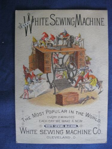 Victorian Trade Card RARE White Sewing Machine ELVES Doing the Sewing  G