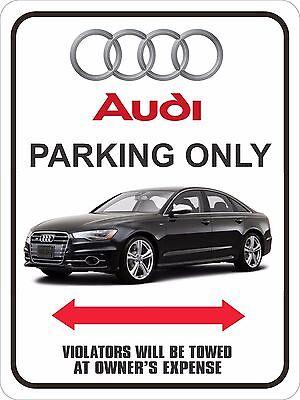 """Audi S6 Parking Sign  9"""" x 12"""""""