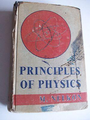 PRINCIPLES OF PHYSICS M. Nelkon HB1968 **TATTY**