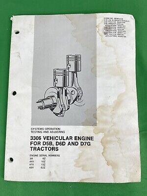 3306 Engine Systems Operation Testing Adjusting D5b D6d D7g Tractors Manual
