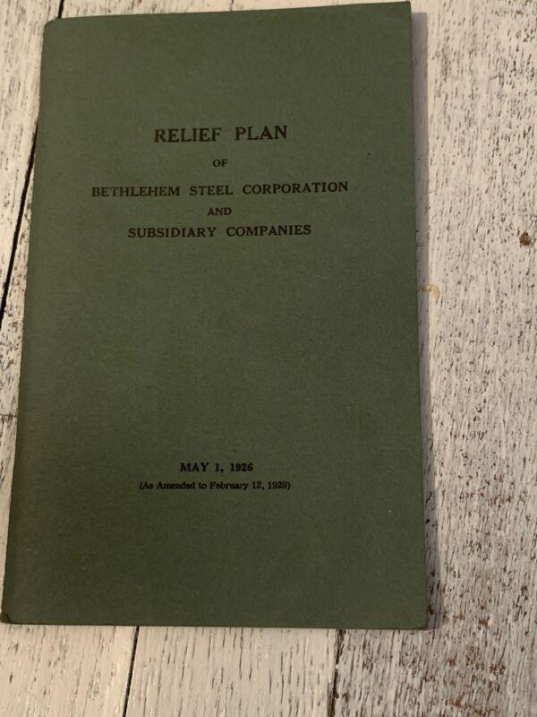 Relief Plan BETHLEHEM STEEL CO. 1926 Booklet RARE