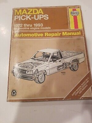 Mazda Pick-Ups Haynes (267) Automotive Repair Manual 1972 -1993 All Gas Models