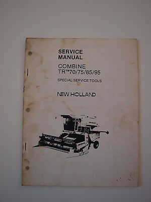New Holland Tr70 Tr75 Tr85 Tr95 Combine Harvester Shop Service Repair Manual Sst