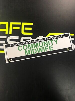 Sticker 245mm Community Midwife On Call Sign Car Van Emergency Response ST24552