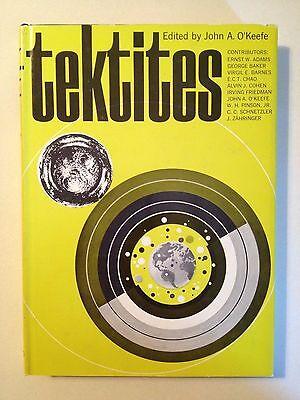 Tektites by John A. O'Keefe (1963, Hardcover