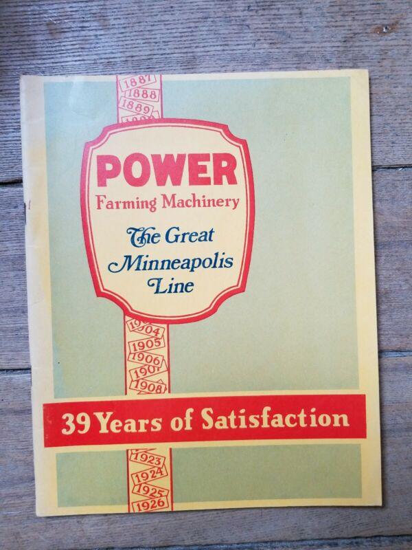 """Power Farming Machinery The Great Minneapolis Line"" Minneapolis Threshing Co"