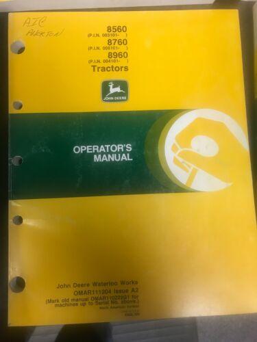 John Deere 8560 8760 8960 Tractors Operators Manual OMAR111204