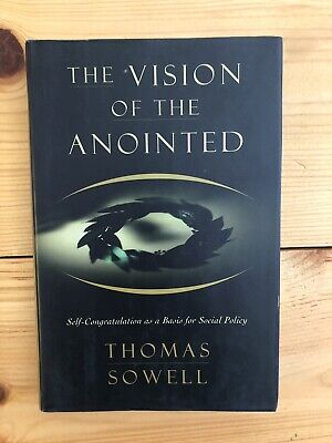 The Vision Of The Anointed By Thomas Sowell HC DJ 1st Edition