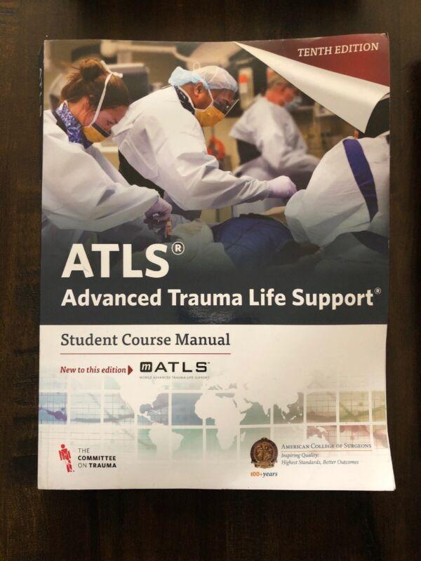 Advanced Trauma Life Support, ATLS, Student Manual 10th Edition