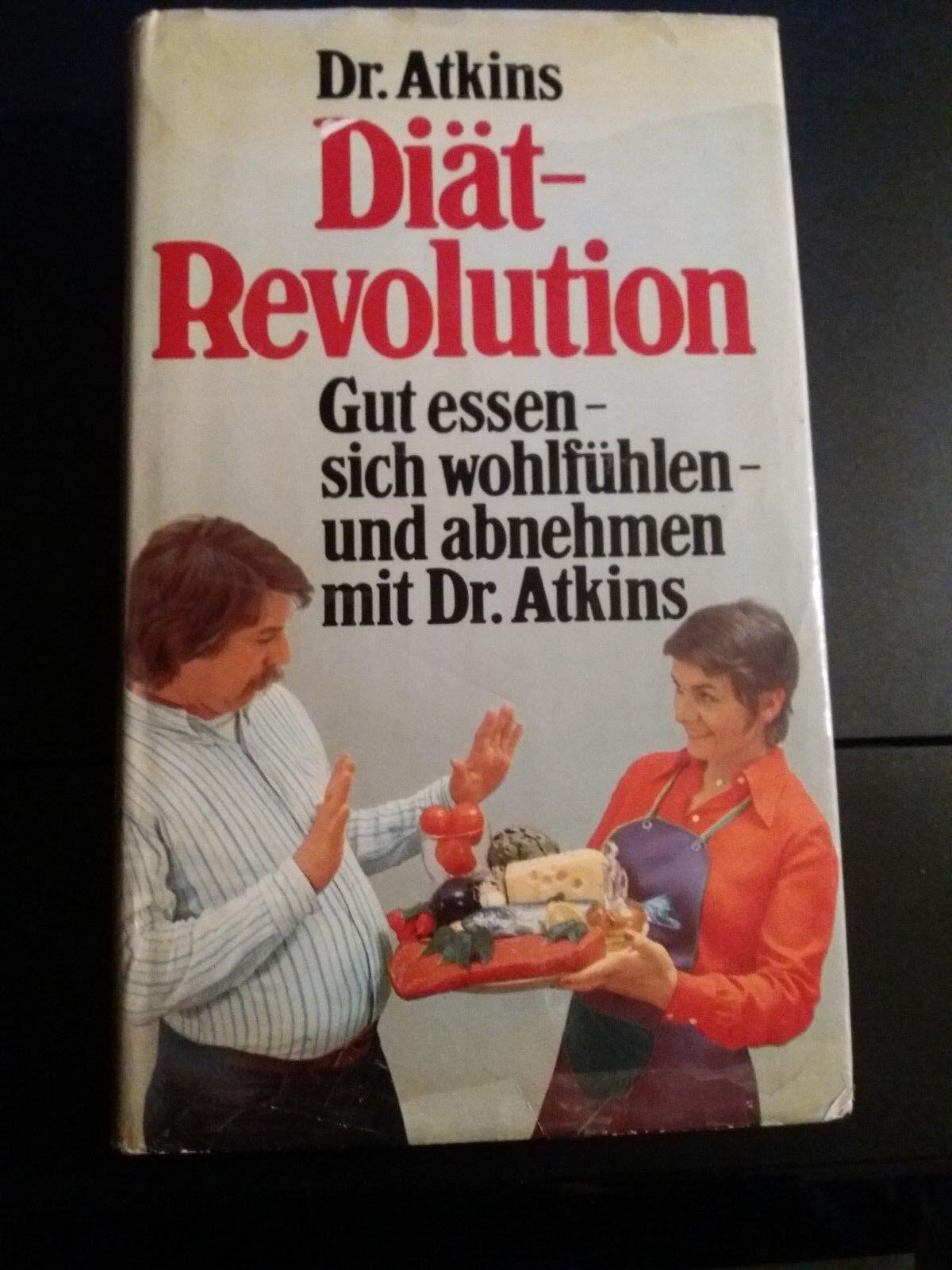 DR. ATKINS DIÄT-REVOLUTION- Gut essen - sich wohlfühlen und abnehmen