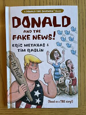 Donald and the Fake News, Hardcover by Metaxas, Eric; Raglin, Tim (ILT), Bran...