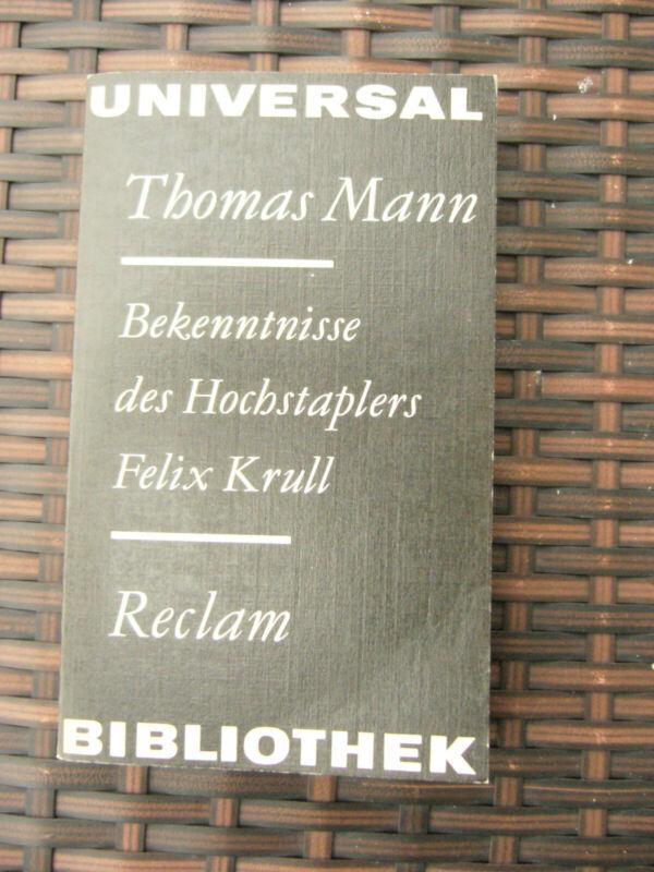 Bekenntnisse des Hochstaplers... Thomas Mann Reclam TBnr.693 von 1977 sehr gut