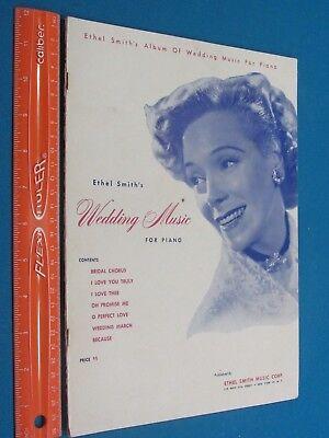 ETHEL SMITH'S WEDDING MUSIC FOR PIANO
