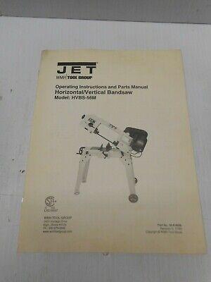 Jet Horizontal Vertical Bandsaw Model Hvbs-56m Operating Parts Manual