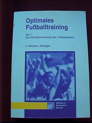 Weineck: Optimales Fußballtraining - Das Konditionstraining des Fußballspielers