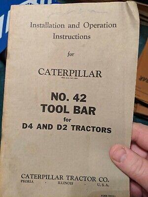 Installation Operation Instructions- Caterpillar Bulldozer Blade 42 Tool Bar