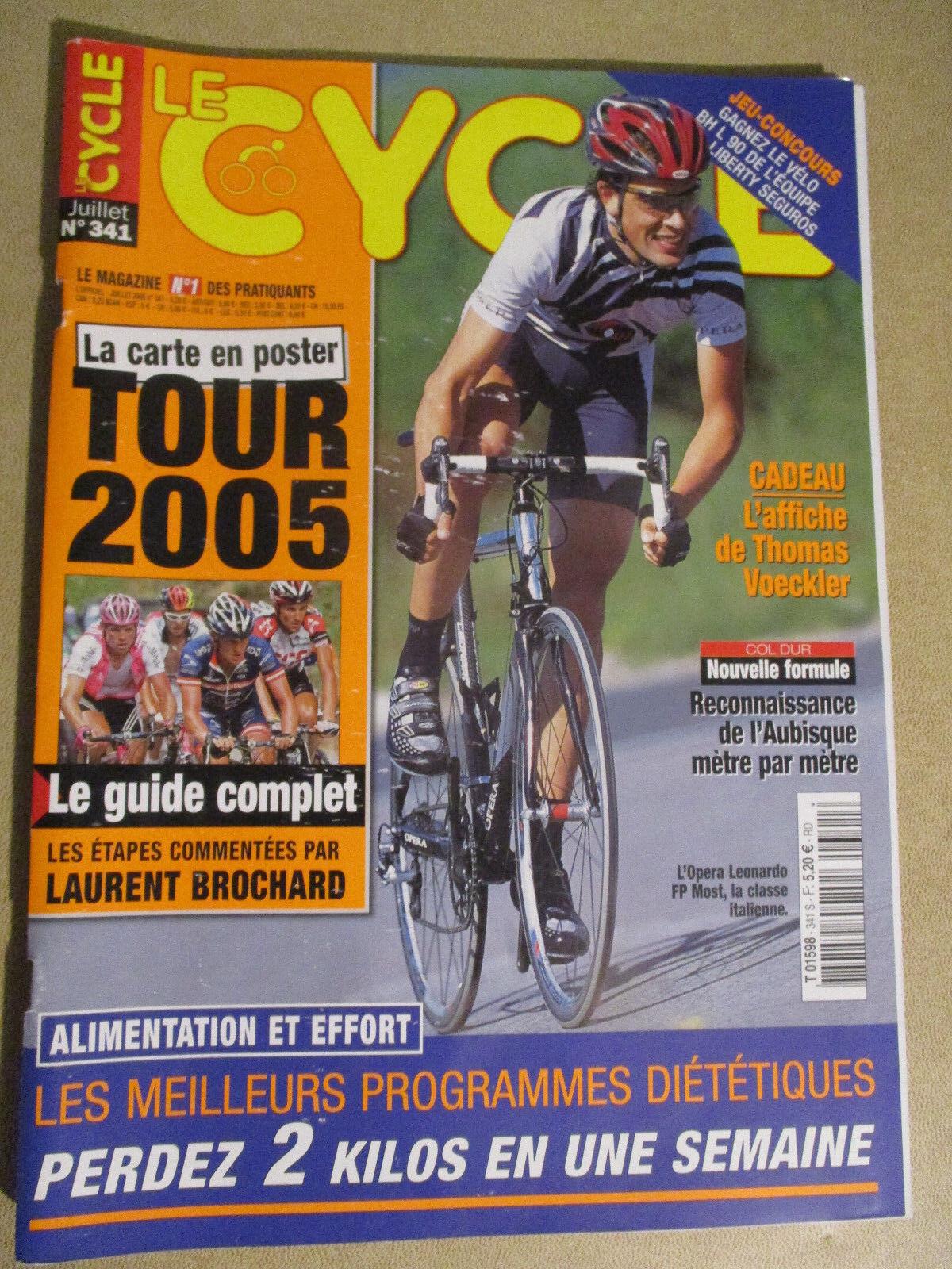 LE CYCLE N°341 : JUILLET 2005 : GUIDE DU TOUR DE FRANCE AVEC CARTE POSTER