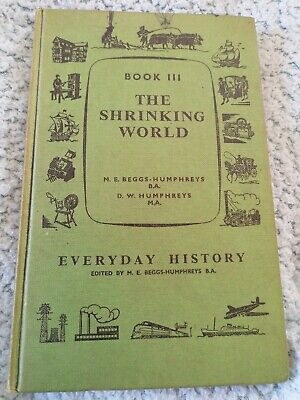 The shrinking World Book Everyday history series book 3 Beggs-Humphr hardback for sale  Shipping to Nigeria