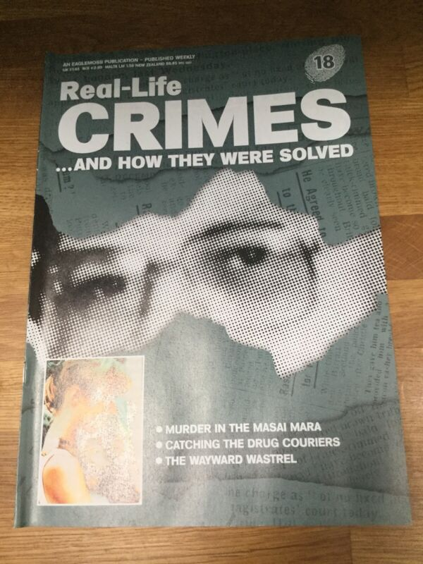REAL+LIFE+CRIMES+AND+HOW+THEY+WERE+SOLVED+-+Issue+18