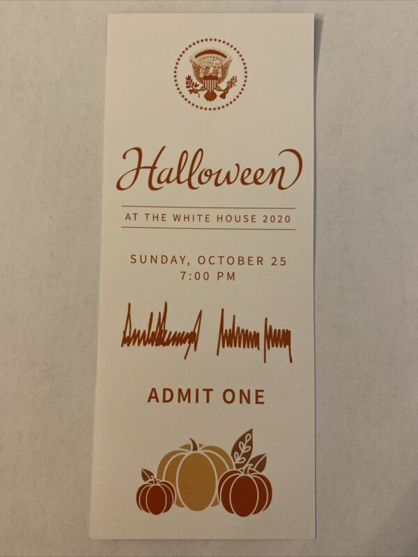 2020 President Donald Trump Halloween at the White House Trick-or-Treat Ticket
