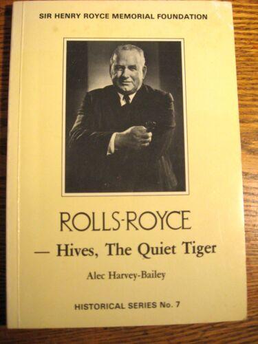 Rolls-Royce - Hives, The Quiet Tiger, Memorial Foundation, Harvey Bailey
