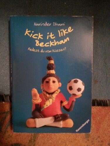 Kick it like Beckham. Narinder Dhami, Ravensburger TB-Verlag