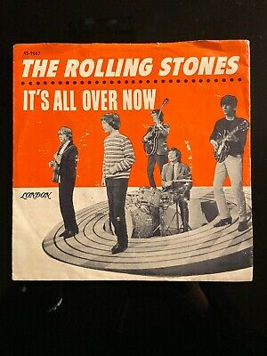 THE ROLLING STONES~IT'S ALL OVER NOW/GOOD TIMES BAD TIMES~45