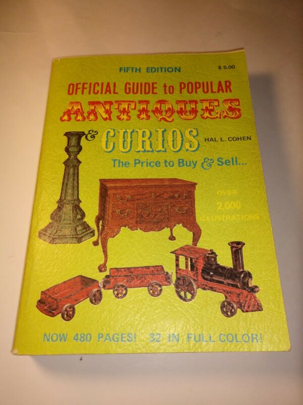 Official Guide To Popular Antiques Curios The Price To Buy & Sell by Hal L Cohen
