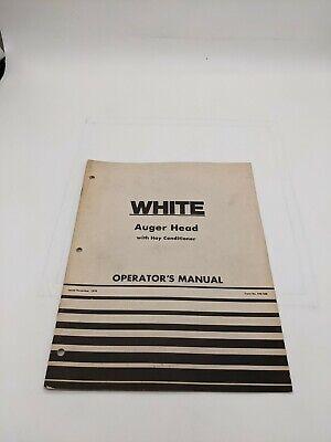 White Auger Head Hay Conditioner Operators Manual