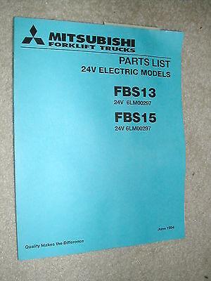 Mitsubishi Caterpillar Fbs13 Fbs15 Parts Manual Book Catalog Forklift Truck 24v