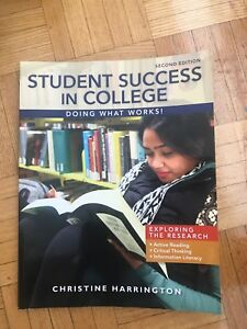 Student success in college 2nd ed by Christine Harrington