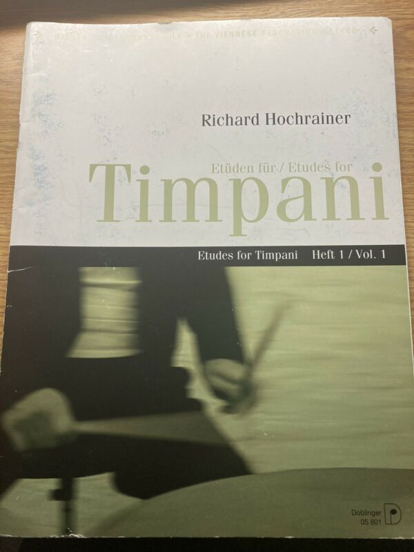 Etüden Für/Etudes For Timpani By Richard Hochrainer Vol. 1
