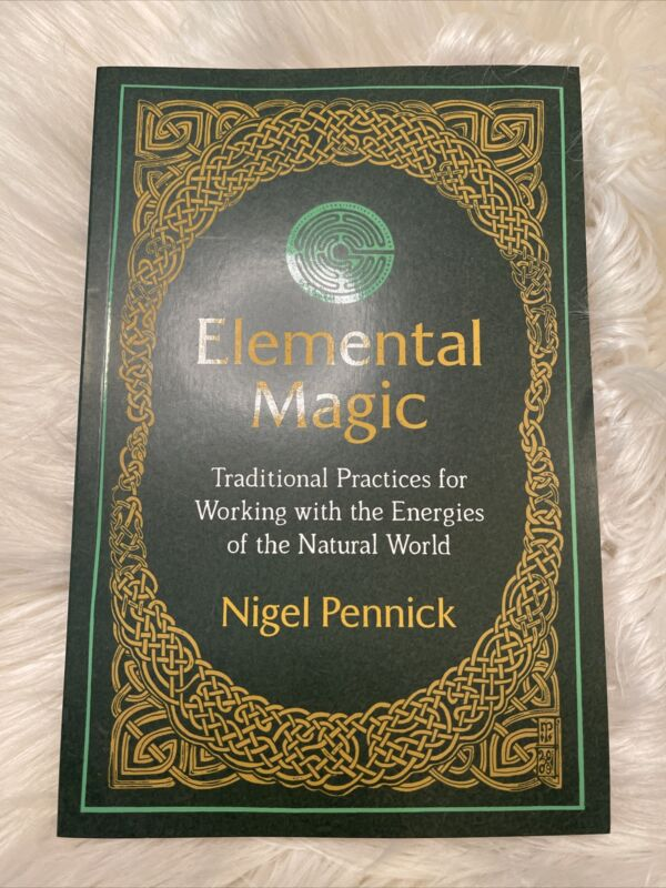 Elemental Magic by Nigel Pennick~ Hoodoo, Voodoo, Pagan, Wicca
