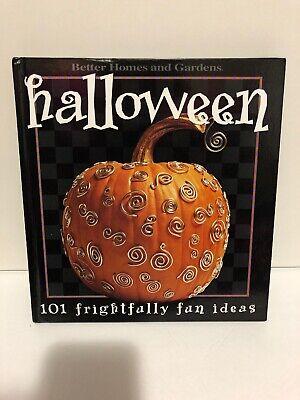 Better Homes & Gardens Halloween 101 Frightfully Fun Ideas Parties Costumes Book