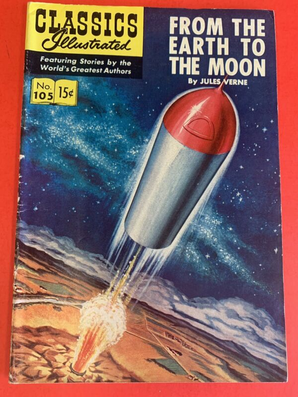 # 105 CLASSICS ILLUSTRATED ORIGINAL (HRN 106)  FROM THE EARTH TO THE MOON - VG