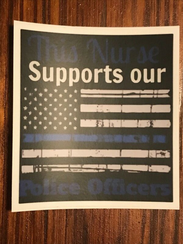 Support Police Stickers-This nurse supports our police officers