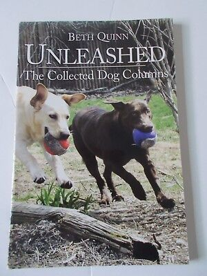 Unleashed Book Beth Quinn Dog Columns Collection Writer Humor Dogs Pets Signed