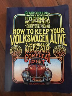 How to Keep your Volkswagen Alive - by John Muir