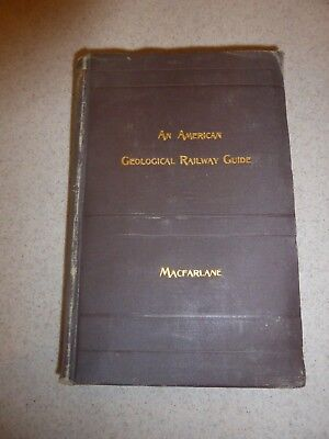 An American Geological Railway Guide by James Macfarlane Second Edition 1890