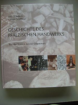 Geschichte des pfälzischen Handwerks Vorzeit bis Gegenwart 2000 Pfalz Handwerk