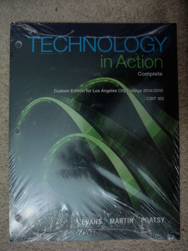 Technology in Action: Complete by Alan Evans, MaryAnne Poatsy and Kendall...