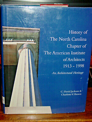 History The North Carolina Chapter American Institute of