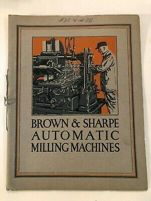 Brown Sharpe 21 Light 33 Heavy Automatic Milling Machines Date 1924