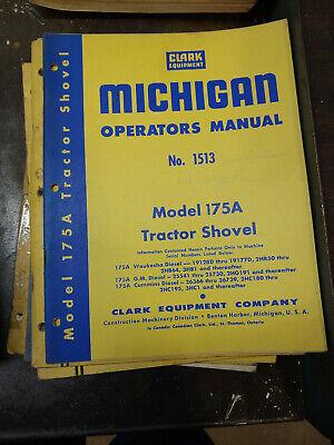Clark Michigan Model 175a Tractor Shovel Operators Manual No.1513