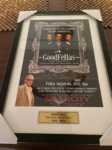 GOODFELLAS 20th Ann.Poster signed by the Original Gangster Henry Hill / PLUS