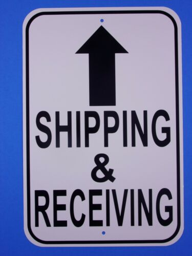 """Shipping And Receiving 12X18"""" Aluminum Sign Will Not Rust Made IN THE USA"""