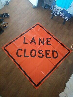 Lane Closed 48 X 48 Vinyl Non Reflective Roll Up Sign. 0004 Florescent-