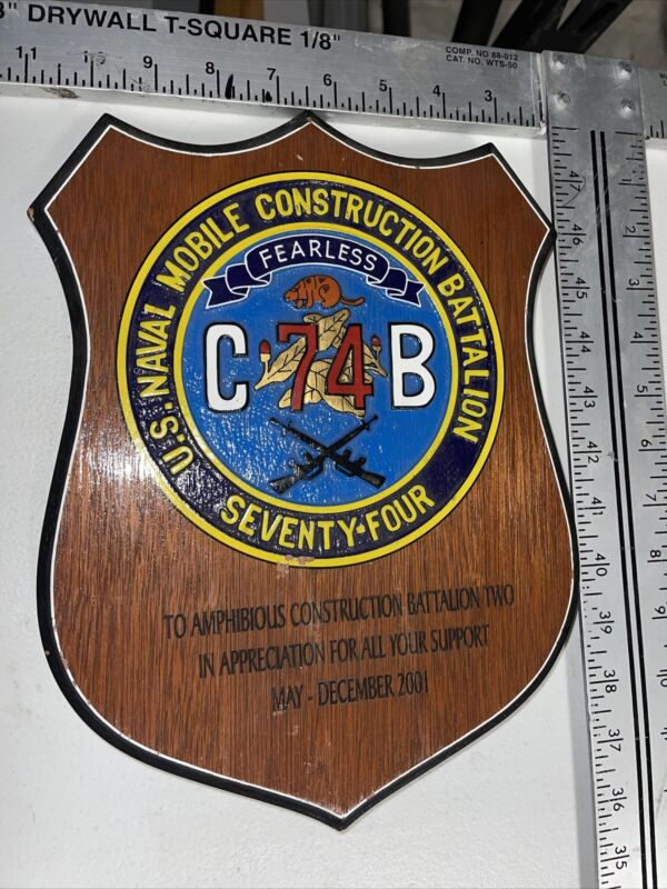 """PLAQUE US NAVY NMCB 74 SEABEES  """"Mississippi Seabee !!! 2001"""
