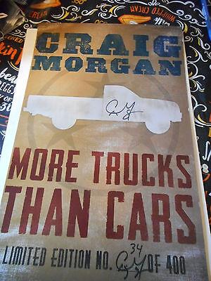 Autographed Craig Morgan More Trucks Than Cars Numbered Promo Mini Poster